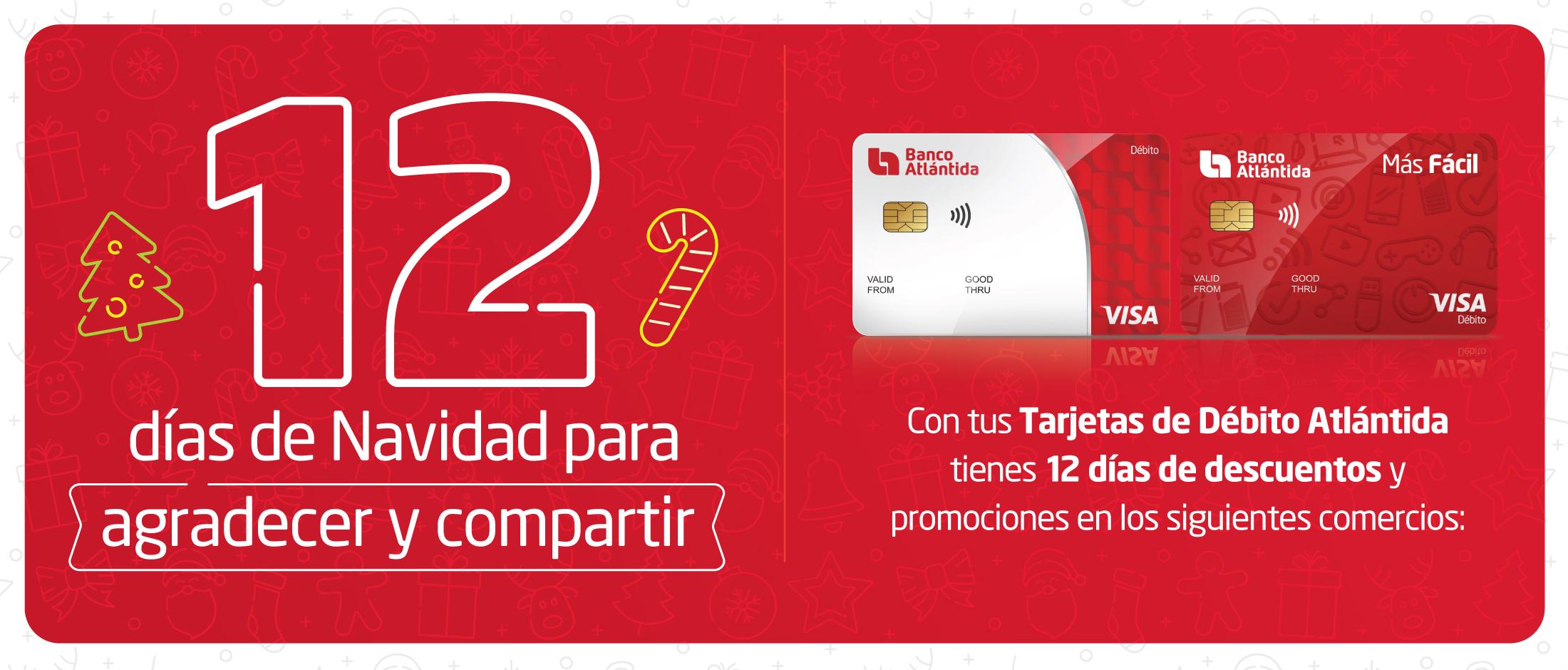 Banco Atlántida invita a sus Tarjetahabientes Débito a disfrutar de la época navideña con las mejores promociones