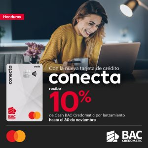 Conecta Mastercard de BAC Credomatic: la nueva tarjeta de crédito para tus gustos